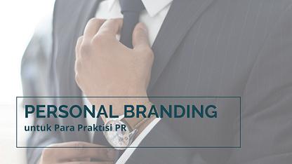 Personal Branding untuk praktisi PR